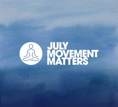 July Movement Matters